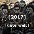 Sujet 2017 Unterwelt